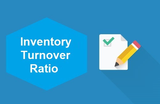 Definition of Inventory Turnover Ratio
