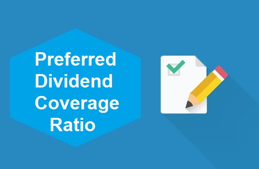 Definition of Preferred Dividend Coverage Ratio